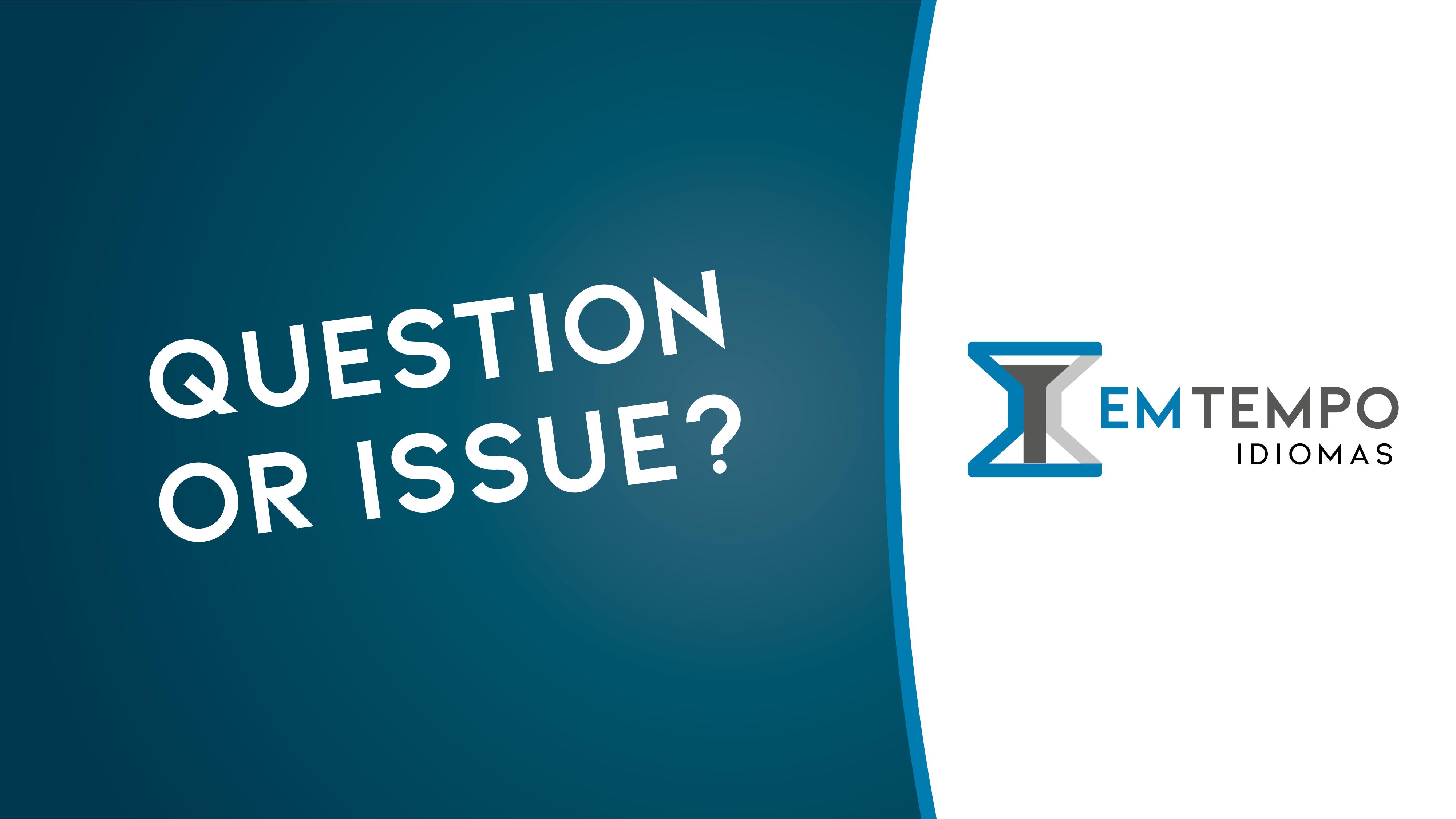 """Qual a diferença entre """"question"""" e """"issue""""?"""
